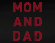 From trailer for Mom and Dad